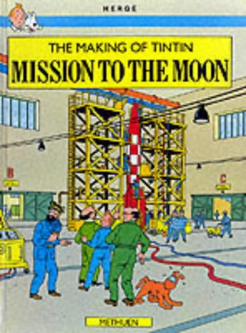 9780416027327: The Making of Tintin-Mission to the Moon