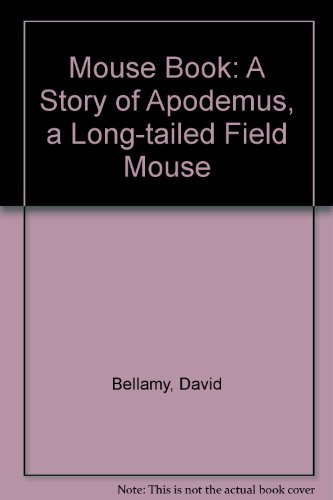 9780416028522: Mouse Book: A Story of Apodemus, a Long-tailed Field Mouse