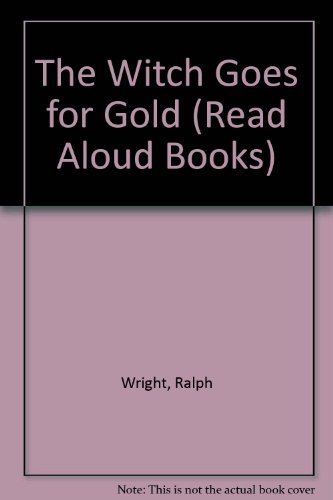 9780416029826: The Witch Goes for Gold (Read Aloud Books)