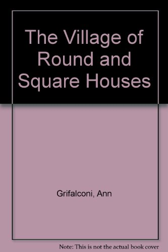 9780416030624: The Village of Round and Square Houses