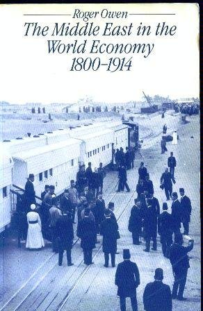 9780416032727: The Middle East in the World Economy, 1800-1914