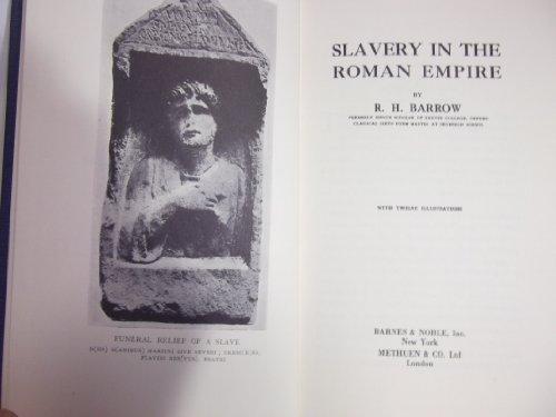 Slavery in the Roman Empire: Barrow, R. H.