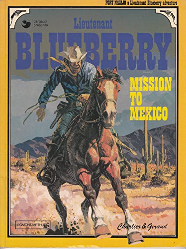 9780416050400: Lieutenant Blueberry: Mission to Mexico