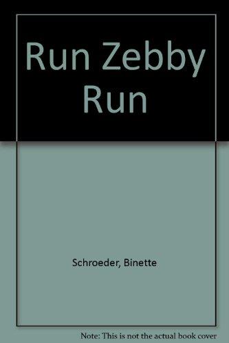9780416057607: Run Zebby Run