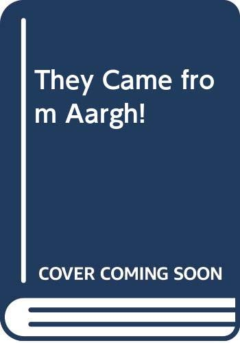 9780416058406: They Came from Aargh!