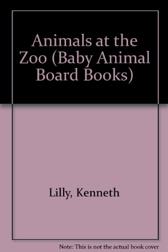 9780416062700: Animals at the Zoo (Baby Animal Board Books)