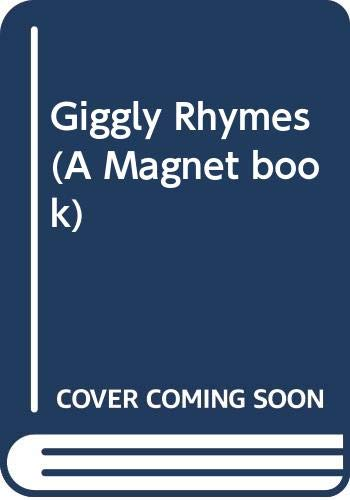 9780416063226: Giggly Rhymes (A Magnet book)