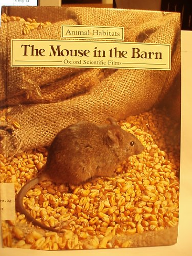 9780416065626: The Mouse in the Barn (Animal Habitats)
