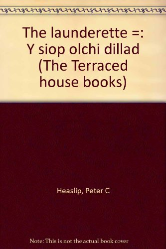 9780416070224: The launderette =: Y siop olchi dillad (The Terraced house books)