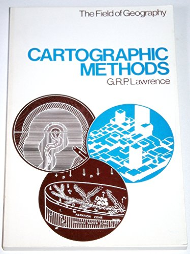 9780416071108: Cartographic Methods (The Field of Geography)