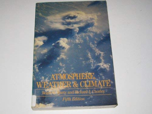 9780416071528: Atmosphere, Weather and Climate