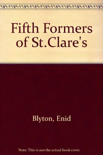 9780416072501: Fifth Formers of St.Clare's