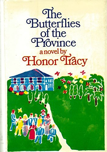 The Butterflies of the Province: Tracy Honor