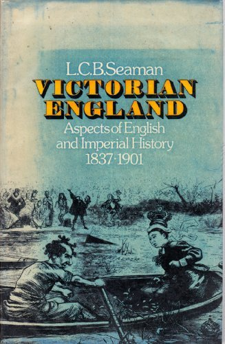 9780416076103: Victorian England: Aspects of English and Imperial History, 1837-1901