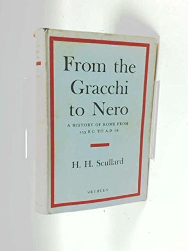 9780416077506: From the Gracchi to Nero: History of Rome from 133 B.C.to A.D.68