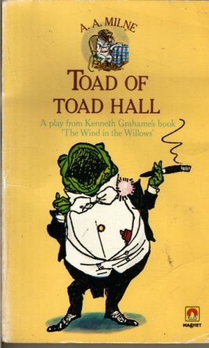 9780416077902: Toad Of Toad Hall: A Play From Keneth Grahame's Book 'the Wind In The Willows'