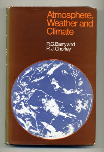 9780416079401: Atmosphere, Weather and Climate