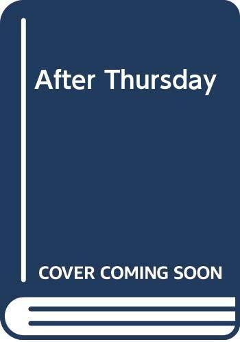 9780416082821: After Thursday