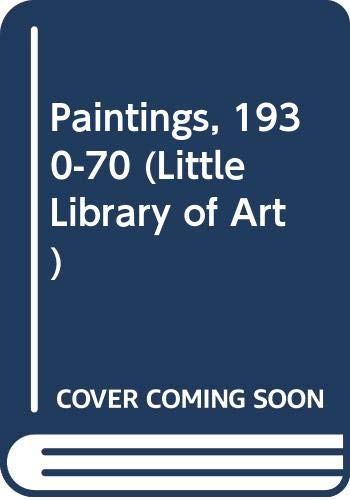 9780416083309: Paintings, 1930-70 (Little Library of Art)