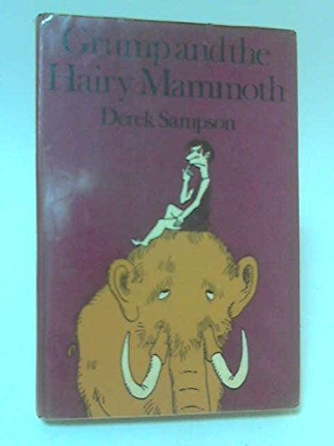 9780416083705: Grump and the Hairy Mammoth (Read Aloud Books)