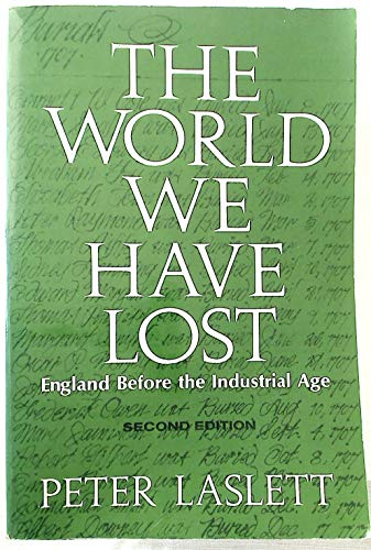 The World We Have Lost (Volume 167): Peter Laslett