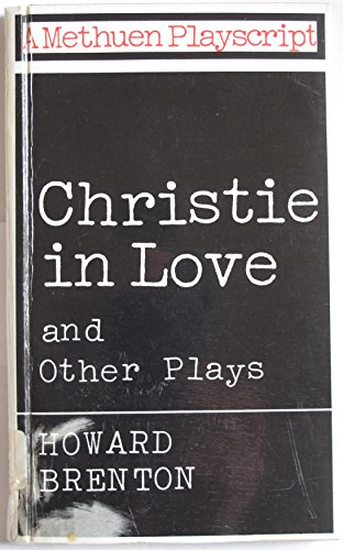 9780416084108: Christie in Love and Other Plays (Playscripts)