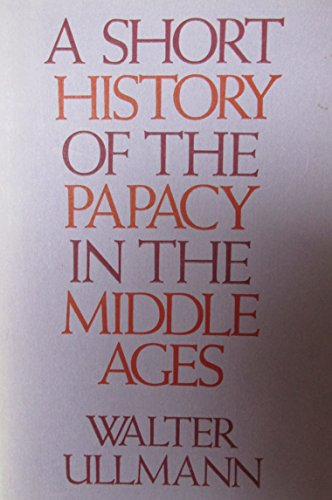 9780416086508: A Short History of the Papacy in the Middle Ages (University paperbacks)