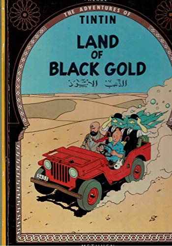 9780416088403: Land of Black Gold (The Adventures of Tintin)