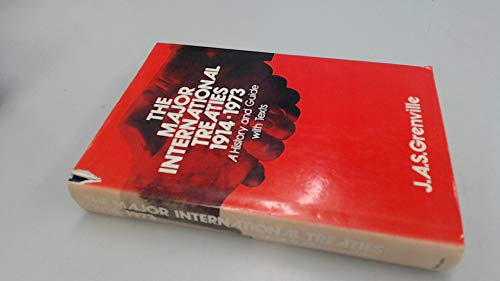 9780416090703: Major International Treaties 1914-73