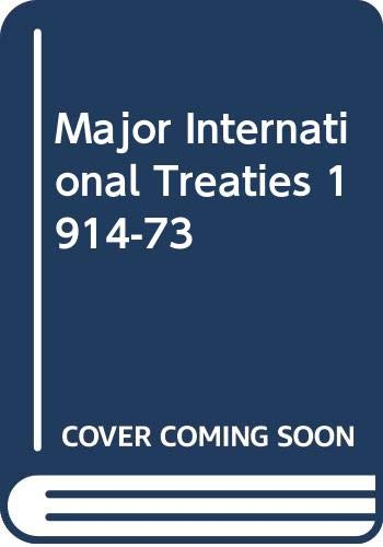 9780416090802: Major International Treaties 1914-73 (University Paperbacks)