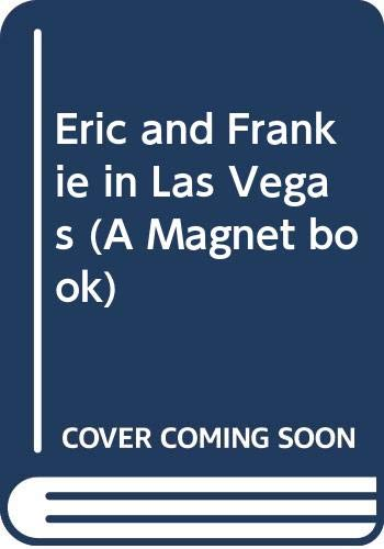 9780416091120: Eric and Frankie in Las Vegas (A Magnet book)