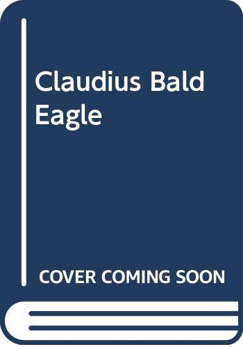 9780416103229: Claudius Bald Eagle