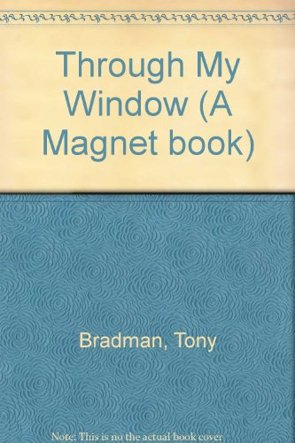 9780416103328: Through My Window (A Magnet book)