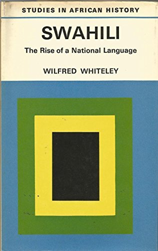 9780416108507: Swahili: the rise of a national language