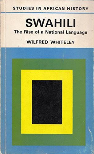 9780416108705: Swahili: The Rise of a National Language (Study in African History)
