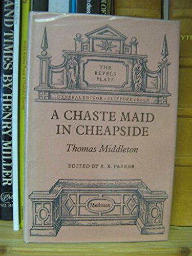 9780416109603: Chaste Maid in Cheapside (The Revels plays)