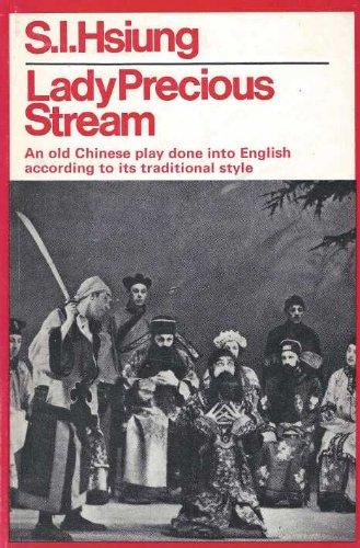 Lady Precious Stream (Theatre Classics): Hsiung, S.I.