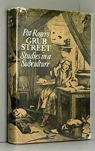 9780416116908: Grub Street: Studies in a Subculture