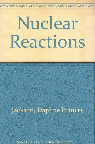 9780416117806: Nuclear Reactions