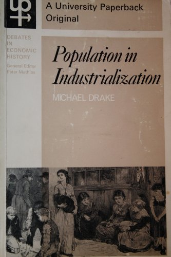 Population in Industrialization.: Drake, Michael