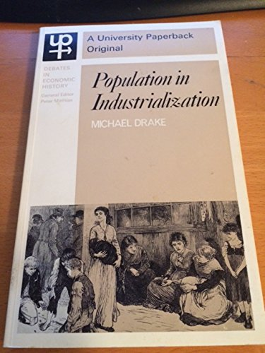 Population in Industrialization.: Drake, Michael
