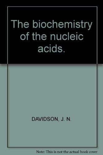 9780416127904: The biochemistry of the nucleic acids