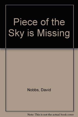 9780416128307: Piece of the Sky is Missing