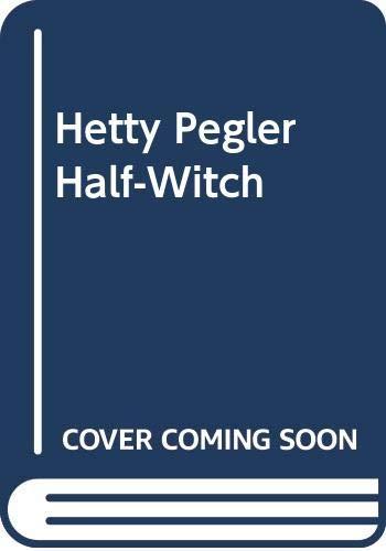 9780416131222: Hetty Pegler Half-Witch