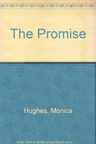 Promise (0416135625) by Monica Hughes