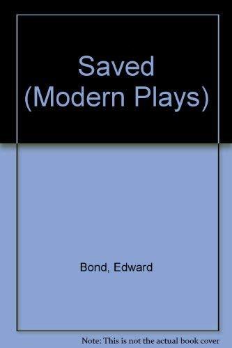 9780416138702: Saved (Modern Plays)