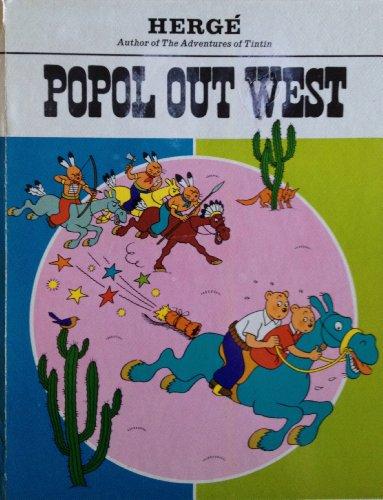 Popol Out West: Hergé; Lonsdale-Cooper, Leslie; Turner, Michael R.