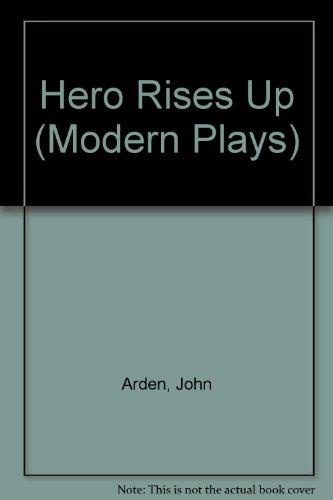 9780416139501: Hero Rises Up (Modern Plays)