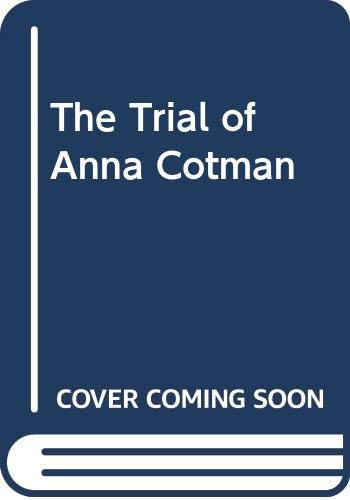 9780416139525: the trial of anna cotman