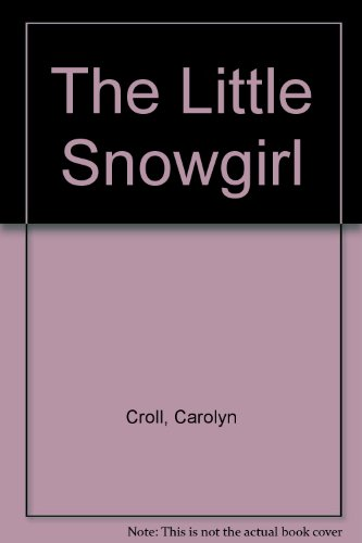 9780416148626: The Little Snowgirl